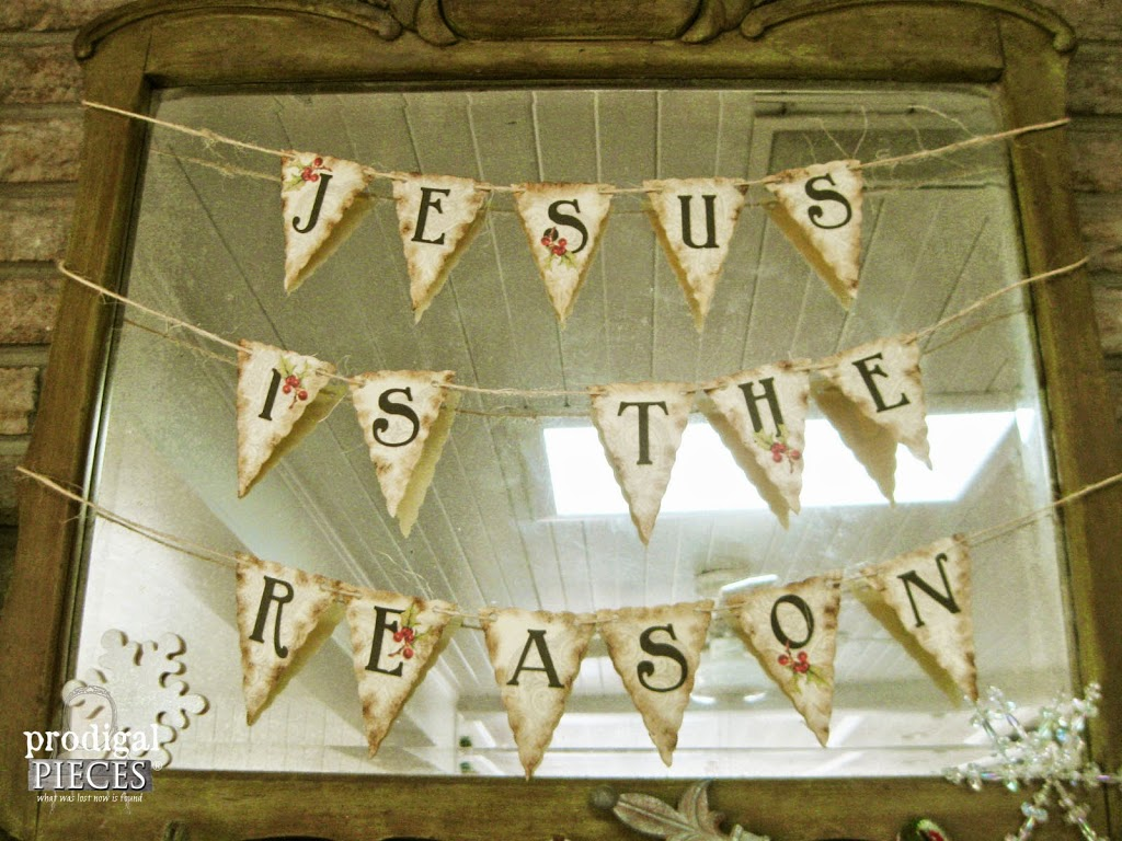 "Repurposed Christmas Crafting & FREE Printable ""Jesus Is The Reason"" Banner by Prodigal Pieces www.prodigalpieces #prodigalpieces"