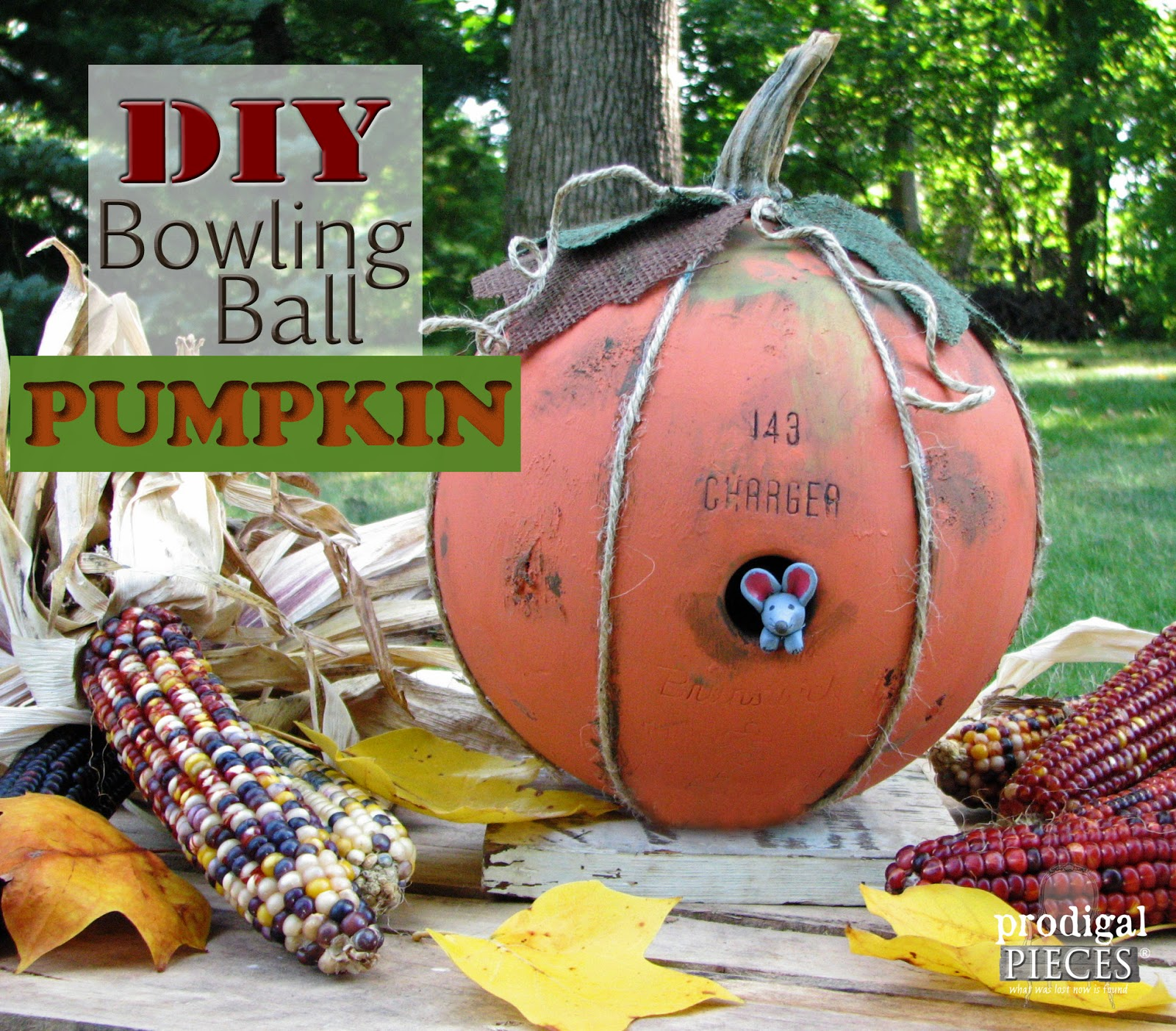 DIY Bowling Ball Repurposed into Pumpkin by Prodigal Pieces http://www.prodigalpieces.com