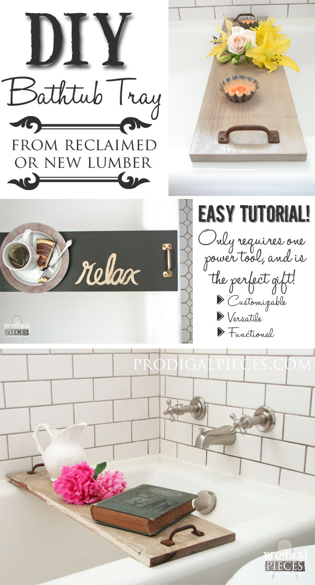 Build a Bathtub Tray Using Reclaimed or New Wood by Prodigal Pieces www.prodigalpieces.com