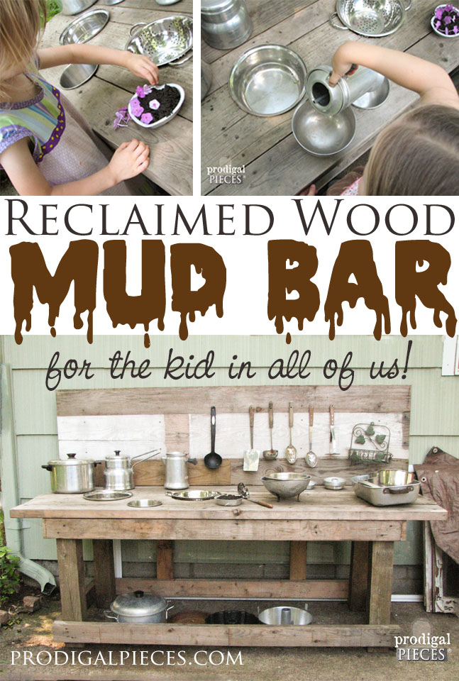 Build Mud Bar Play Station out of Reclaimed Wood by Prodigal Pieces www.prodigalpieces.com #prodigalpieces