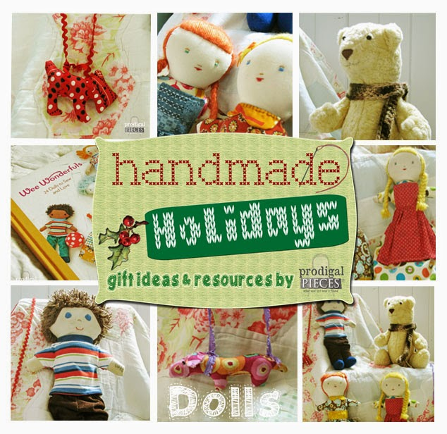 Get your Christmas DIY on with these fun doll gift ideas from the Handmade Holidays gift ideas by Prodigal Pieces www.prodigalpieces.com #prodigalpieces