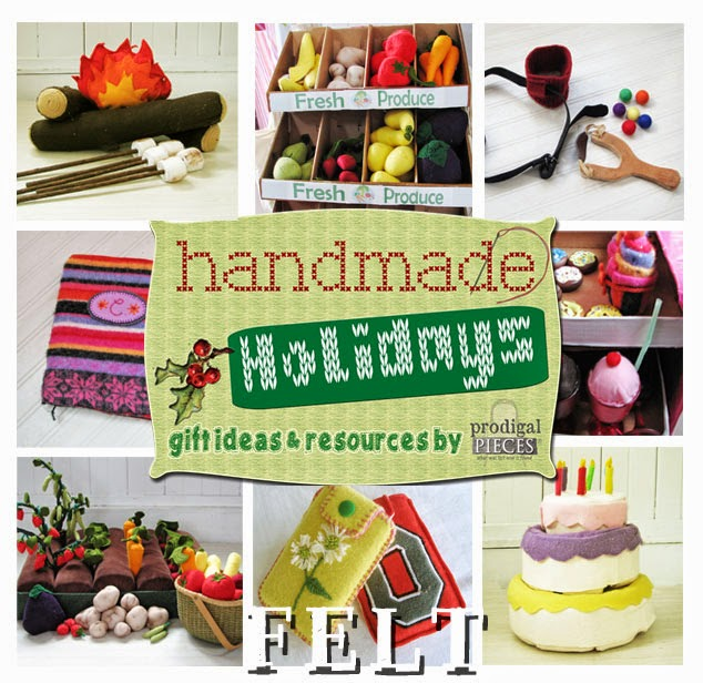Handmade Holidays: Fun with Felt, Gift Ideas for Kids & Adults by Prodigal Pieces www.prodigalpieces.com #prodigalpieces