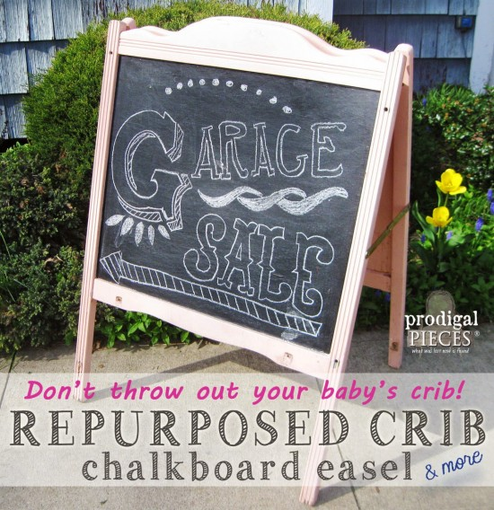 Don't Throw Out Your Baby's Crib! Repurpose It For Garden, Storage, or a Chalkboard Easel by Prodigal Pieces | prodigalpieces.com #prodigalpieces