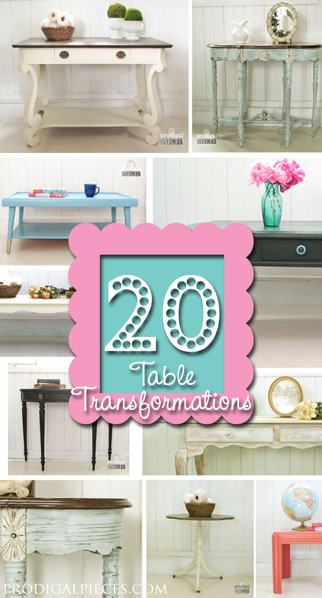 20 Different Table Transformations by Prodigal Pieces www.prodigalpieces.com #prodiglpieces