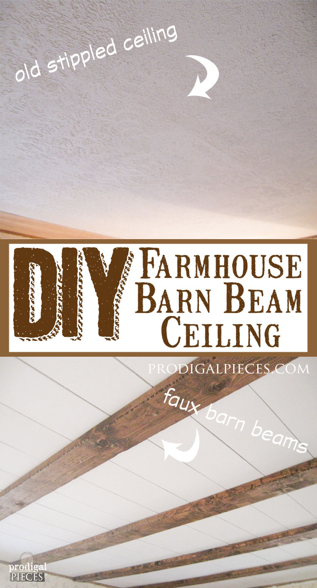 DIY Faux Farmhouse Barn Beam Ceiling by Prodigal Pieces | www.prodigalpieces.com