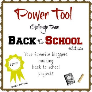 Power Tool Challenge Team Back to School